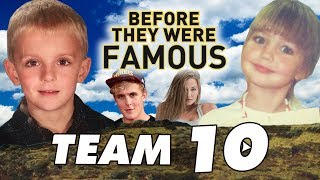 TEAM 10 - Before They Were Famous