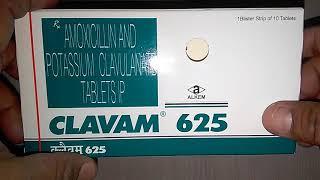 Clavam 625 Tablets review in Hindi सबसे ज्यादा इस्तेमाल की जाने वाली बेहतरीन एंटीबायोटिक !