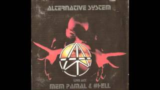 Mem Pamal & #HELL -Live Act- (Alternative System CD 01)