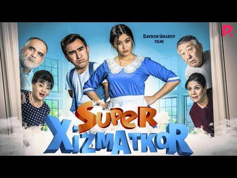 Super xizmatkor (o'zbek film)   Супер хизматкор (узбекфильм) 2019 - Видео онлайн