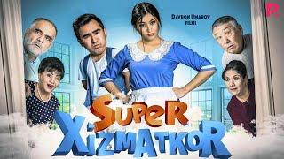 Super xizmatkor (o'zbek film) | Супер хизматкор (узбекфильм) 2019