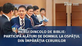"""""""Rupe cătușele și fugi"""" Segment 3 - Mergi dincolo de Biblie: participă alături de Domnul la ospățul din Împărăția cerurilor"""