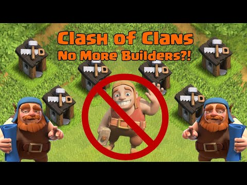 Clash of Clans Update: No more Builders?