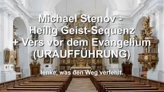 """Michael Stenov – Heilig Geist-Sequenz op. 34 mit Responsorium """"Komm, Heiliger Geist"""" op. 35"""