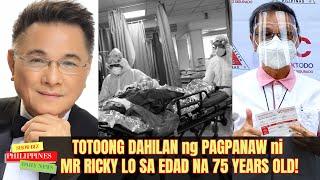 Ito Pala ang TOTONG DAHILAN ng PAGPANAW ni Ricky Lo na Kilalang Veteran Columnist