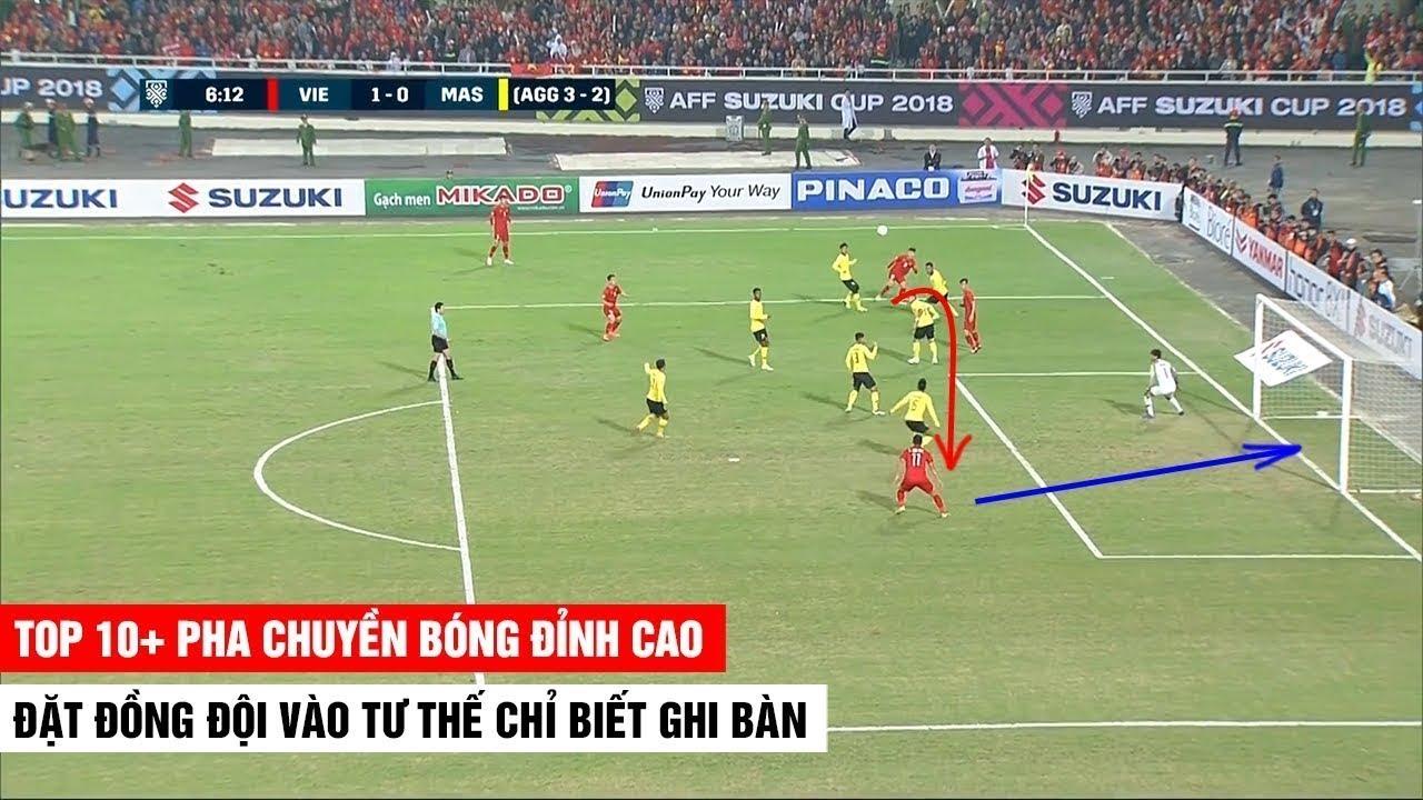 10+ Pha Chuyền Bóng Như Đặt Vào Chân Cho Đồng Đội Dứt Điểm Của Bóng Đá Việt Nam | Khán Đài Online