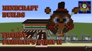 Minecraft Builds Episode 20 - Freddy Fazbear