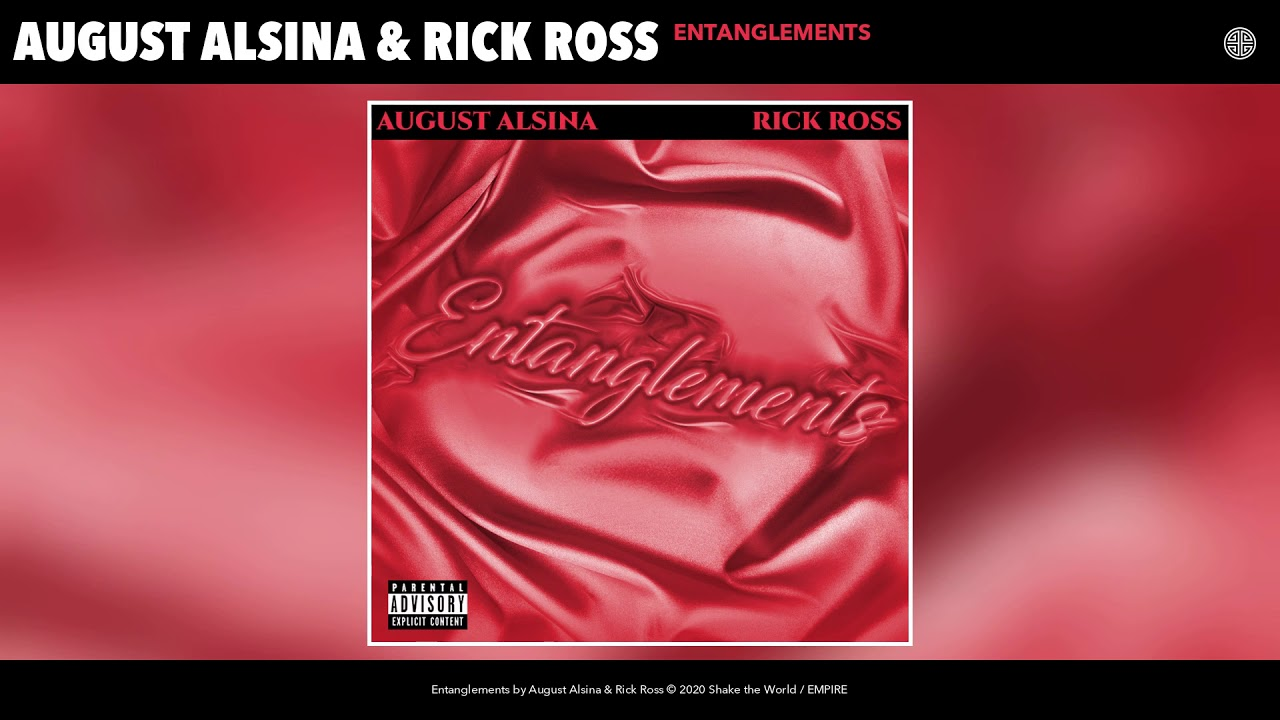 August Alsina & Rick Ross - Entanglements (Audio)