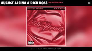 August Alsina & Rick Ross - Entanglements (Audio)
