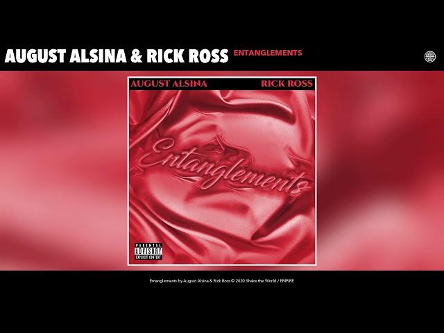 August Alsina & Rick Ross - Entanglements (Audio) - August Alsina