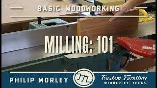 Milling Lumber: 101