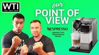 Our Point of View - Nespresso® Lattissima Espresso Machine