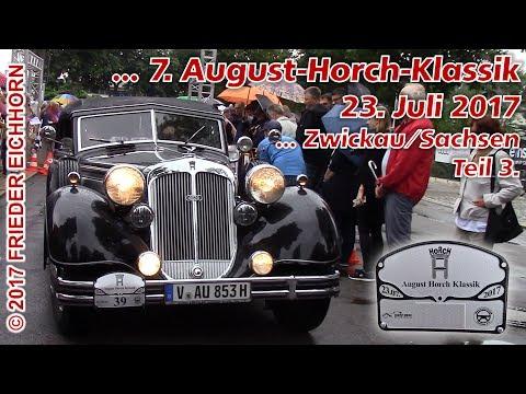 7. August Horch Klassik in Zwickau/Sachsen, Teil 3...