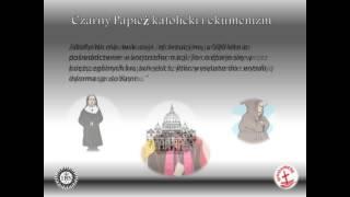 Film-Czarny Papież katolicki i ekumenizm(2016)