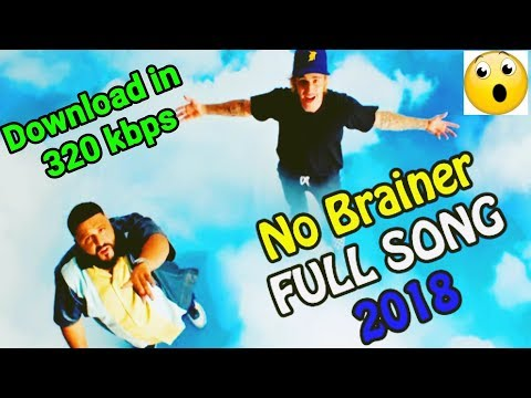"""Download (Free) """"No Brainer"""" Mp3 Song In 320 Kbps (best Quality Audio) On Android"""