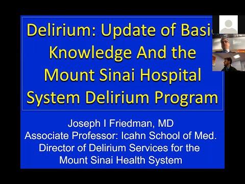 Delirium: Update Of Basic Knowledge And The Mount Sinai Hospital System Delirium Program