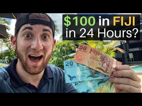 $100 in FIJI in 24 Hours? What Can You Get?