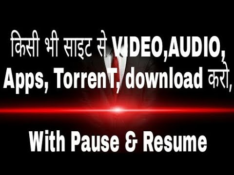 Download video audio torrent app free from any site with resume