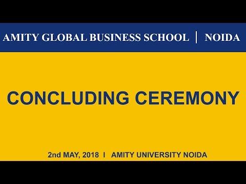 CONCLUDING CEREMONY 2018 - Amity Global Business School, Noida