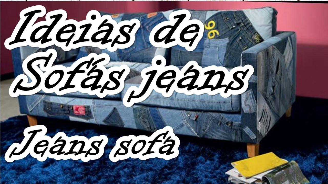 Ideias De Sofas Jeans Jeans Sofa Youtube