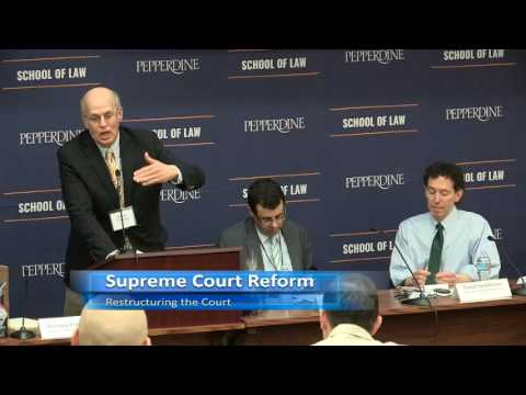Pepperdine Law Review Symposium: Supreme Court Reform