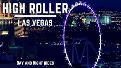 High Roller - Las Vegas (day and night views)