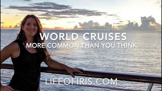 World Cruises: More Common Than You Think