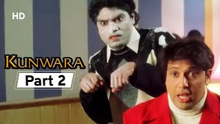 Kunwara- Superhit Bollywood Comedy Movie - Part 2 - Govinda | Urmila Matondkar | Johnny Lever