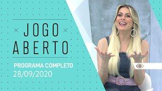 JOGO ABERTO - 28/09/2020 - PROGRAMA COMPLETO
