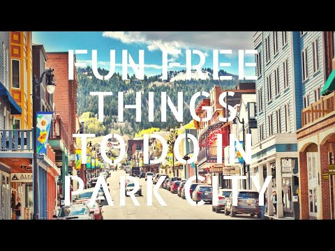 Fun Free Things To Do In Park City Utah