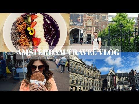 AMSTERDAM TRAVEL VLOG | 2017