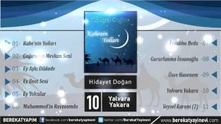Hidayet Doğan - Yalvara Yakara (Müziksiz İlahi)