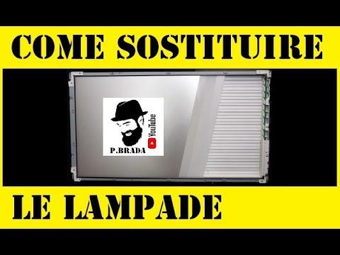Sostituire le lampade di un Lcd Fai da te by Paolo Brada DIY - YouTube