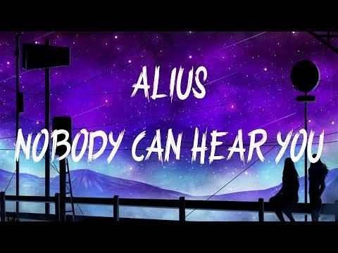 ALIUS - Nobody Can Hear You (Lyrics / Lyric Video) feat. Ariela Jacobs