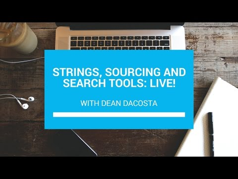 Strings, Sourcing And Search Tools: Live!