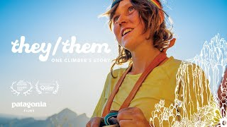They/Them - One Climber's Story