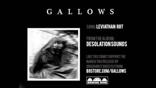 """Gallows - """"Leviathan Rot"""" (Official Audio)"""