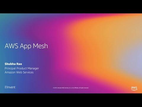 AWS App Mesh - Shubha Rao