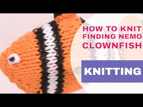 How To Knit A Finding NEMO Clownfish {FREE KNITTING PATTERN}