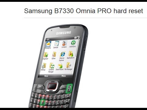 Samsung B7330 Omnia PRO hard reset new solution