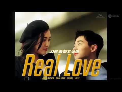 HENRY - Real Love MV (Eng Sub, Romanization, Hangul)
