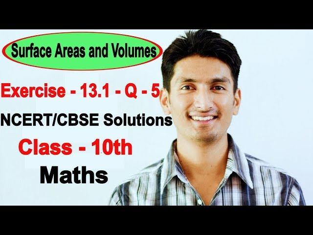 Chapter 13 Exercise 13.1 Q 5 - Surface Areas and Volumes class 10 maths - NCERT Solutions