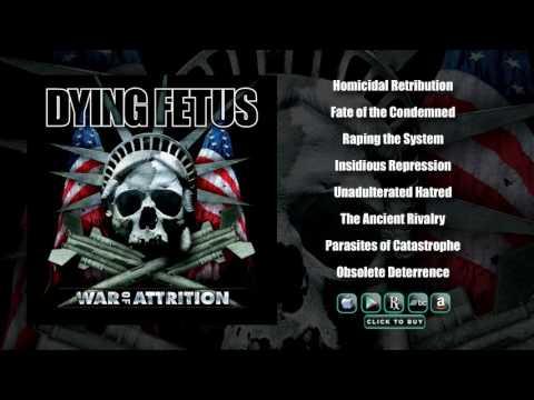 DYING FETUS - War Of Attrition (Full Album Stream)
