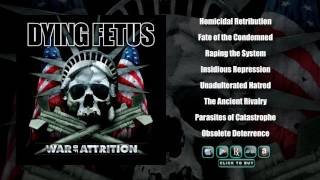 DYING FETUS - War Of Attrition (Full Album Stream)