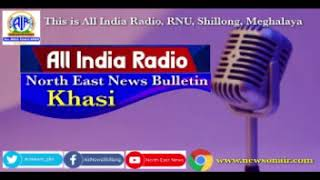 KHASI MORNING NEWS BULLETIN FROM THE STATION OF ALL INDIA RADIO SHILLONG, 25.09.2020
