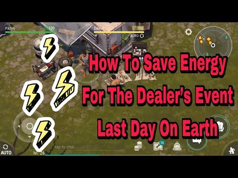 How To Save Energy For The Dealers Event || Last Day On Earth : Survival