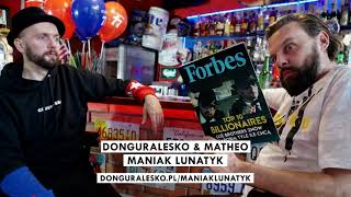 donGURALesko & Matheo - Maniak Lunatyk - [MIŁOŚĆ, SZMARAGD i KROKODYL]