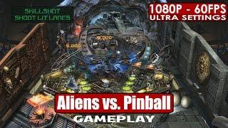 Aliens vs. Pinball gameplay PC HD [1080p/60fps]