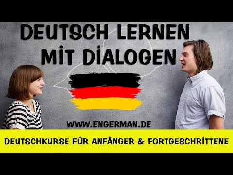 Deutsch Lernen mit Dialogen #11 | Learn German With Dialogues #11