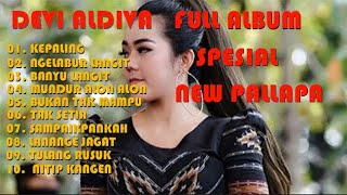 Download Lagu DEVI ALDIVA FULL ALBUM TERBAIK  NEW PALLAPA 2019 mp3